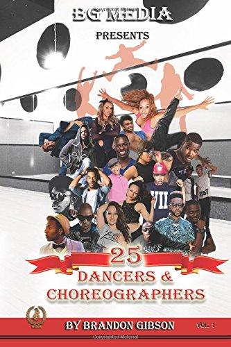 BG Media Presents: 25 Dancers & Choreographers (Volume 1)