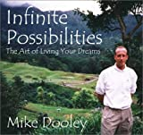 img - for Infinite Possibilities: The Art of Living Your Dreams (Audio CD) Unabridged edition by Dooley, Mike published by Totally Unique Thoughts Audio CD book / textbook / text book