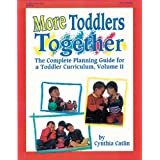 More Toddlers Togetherby Cynthia Catlin