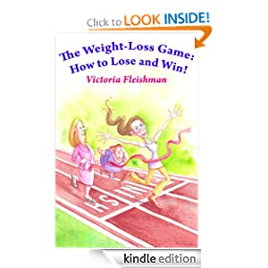 The Weight Loss Game: How to Lose and Win!