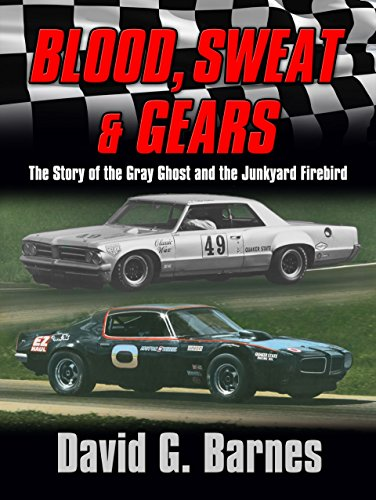 blood-sweat-gears-the-story-of-the-gray-ghost-and-the-junkyard-firebird