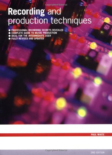 Recording and Production Techniques
