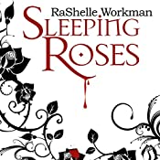 Sleeping Roses: Dead Roses Series, Book 1 | RaShelle Workman