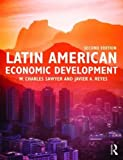 img - for Latin American Economic Development (Routledge Research in Transnational Crime and Criminal Law) book / textbook / text book