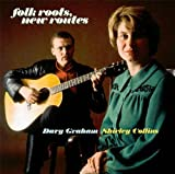 echange, troc Shirley Collins & Davy Graham - Folk Roots New Routes
