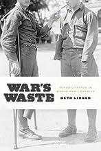 War39s Waste Rehabilitation in World War I America