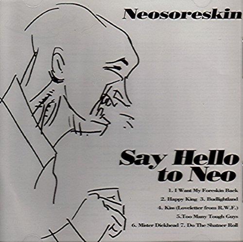Say Hello To Neo & Pissin Vinegar