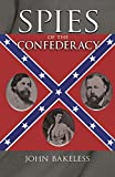 Spies of the Confederacy (Civil War)