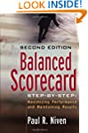 Balanced Scorecard Step-by-Step: Maxi...