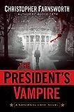 The President's Vampire (Nathaniel Cade #2)