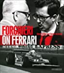 Forghieri on Ferrari: 1947 to the Pre...