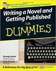 Writing a novel and getting published for dummies download