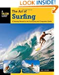 Art of Surfing: A Training Manual For...