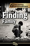 Finding Family: A Mystery Novella (Blood Flows South, The Beginning)