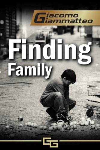 Book: Finding Family - A Mystery Novella (Blood Flows South, The Beginning) by Giacomo Giammatteo