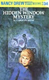 Nancy Drew 34: The Hidden Window Mystery (0448095343) by Carolyn Keene
