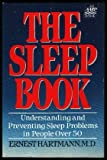 The Sleep Book: Understanding and Preventing Sleep Problems in People over 50