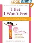 I Bet I Won't Fret: A Workbook to Hel...