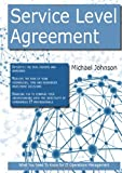 img - for Service Level Agreement: What you Need to Know For It Operations Management book / textbook / text book