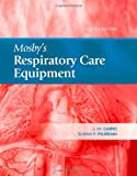 Mosbys Respiratory Care Equipment, 8e