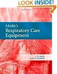 Mosby's Respiratory Care Equipment, 8e