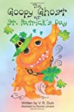 The Goopy Ghost at St. Patrick s Day