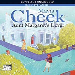 Aunt Margaret's Lover | [Mavis Cheek]