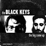 Black Keys - The Big Come Up