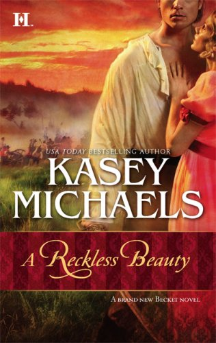 A Reckless Beauty, Kasey Michaels