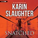 Snatched: Will Trent, Book 6 (       UNABRIDGED) by Karin Slaughter Narrated by Kathleen Early