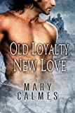 Old Loyalty, New Love (L'Ange Book 1) (English Edition)