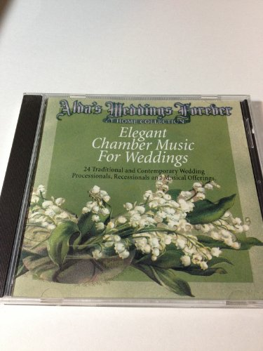 Alda's Weddings Forever - 24 Traditional and Contemporary Wedding Processionals, Recessionals and Musical Offerings (Audio CD)