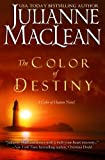 The Color of Destiny  (The Color of Heaven Series) (Volume 2)