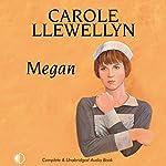 Megan | Carole Llewellyn