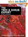 The Tree & Shrub Expert (Expert Series)