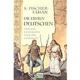 """Die ersten Deutschen: �ber das r�tselhafte Volk der Germanenvon """"S. Fischer-Fabian"""""""