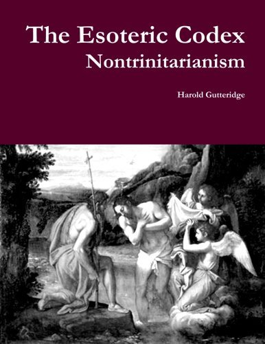 The Esoteric Codex: Nontrinitarianism