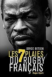 Les 7 plaies du rugby français