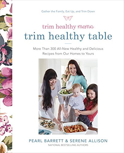 Trim Healthy Mama Table