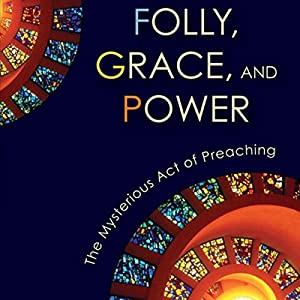 Folly, Grace, and Power Audiobook