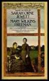 The Short Fiction of Mary E. Wilkins Freeman and Sarah OrneJewett (Signet Classical Books) (0451511921) by Freeman, Mary E. Wilkins