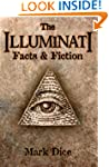 The Illuminati: Facts & Fiction
