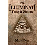The Illuminati: Facts & Fictionby Mark Dice