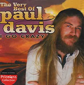 Very Best of Paul Davis: I Go Crazy