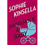 Shopaholic & Baby: A Novelby Sophie Kinsella
