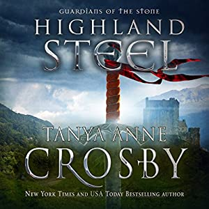 Highland Steel (Guardians of the Stone Book 2) Audiobook
