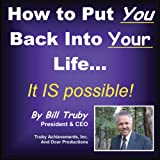 img - for How to Put YOU Back Into Your Life book / textbook / text book