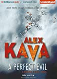 Alex Kava A Perfect Evil (Maggie O'Dell)