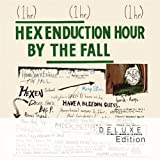 Hex Enduction Hour (Deluxe Edition)by The Fall