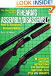 The Gun Digest Book of Firearms Assem...